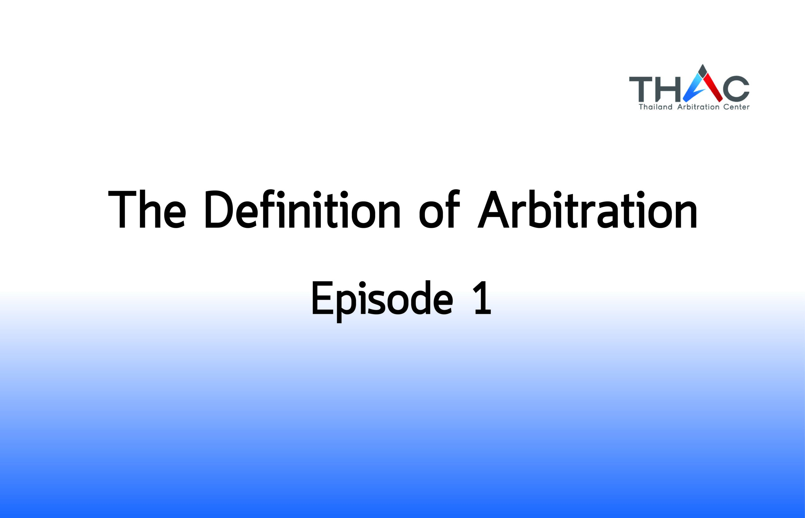 The Definition of Arbitration-01