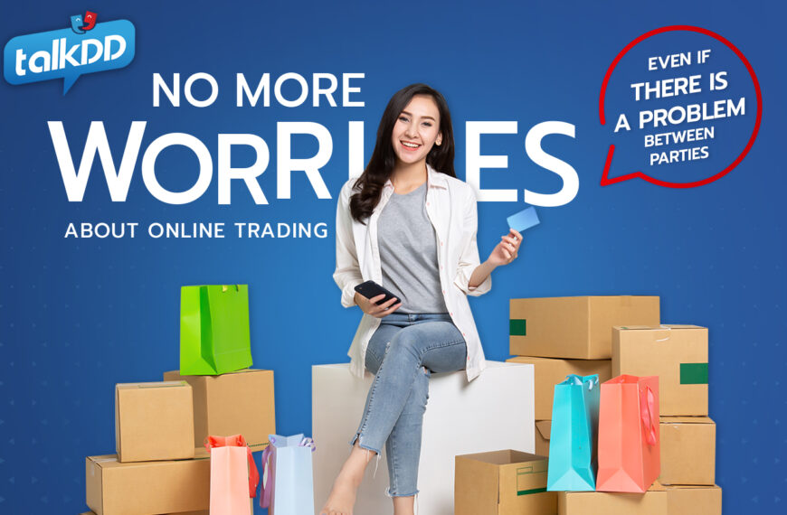 No more worries about online trading, even if there is a problem between parties