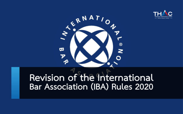 Revision of the International Bar Association (IBA) Rules 2020